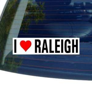 I Love Heart RALEIGH   North Carolina Window Bumper