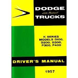 1957 DODGE TRUCK K Series Owners Manual User Guide Automotive