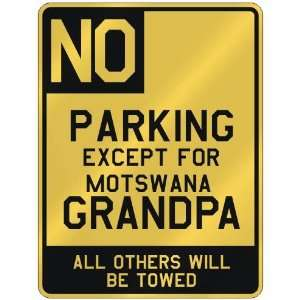 FOR MOTSWANA GRANDPA  PARKING SIGN COUNTRY BOTSWANA