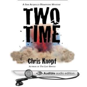 Two Time (Audible Audio Edition) Chris Knopf, Stefan
