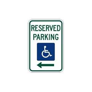 R7 8 Federal Disabled Reserved Parking Sign   Left Arrow