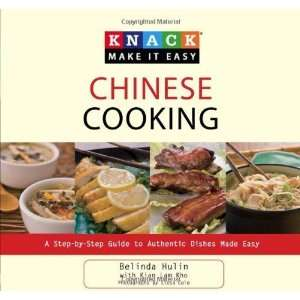 Knack Chinese Cooking A Step by Step Guide to Authentic